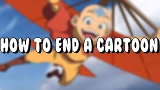 Avatar: The Last Airbender - How To End A Cartoon (Part 1)