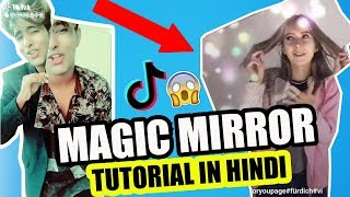 MAGIC MIRROR EFFECT TIK TOK MUSICALLY TUTORIAL IN HINDI | HOW TO DO MAGIC GREEN SCREEN  FOR ANDROID