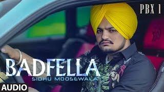 Badfella – Sidhu Moose Wala – Pbx 1