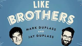 LIKE BROTHERS Book Trailer with Mark and Jay Duplass