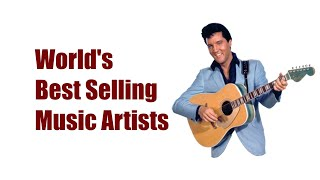 Top List of Worldwide Best Selling Music Artists All Time