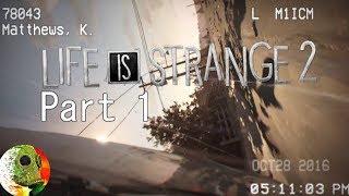 Life Is Strange 2 Episode 1 part 1 Sacrifice Arcadia Bay Yes