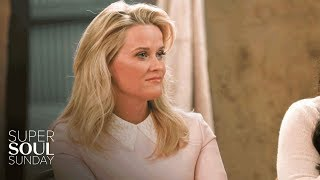 Reese Witherspoon on the Abusive Relationship That Changed Her | SuperSoul Sunday | OWN