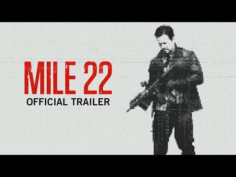 Mile 22 - Official Trailer