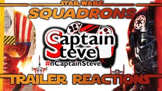 Star Wars Squadrons Gameplay And Hunted Trailer Reactions Captain Steve CG Short EA Games News