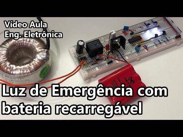 LUZ DE EMERGÊNCIA COM BATERIA RECARREGÁVEL | Vídeo Aula #306