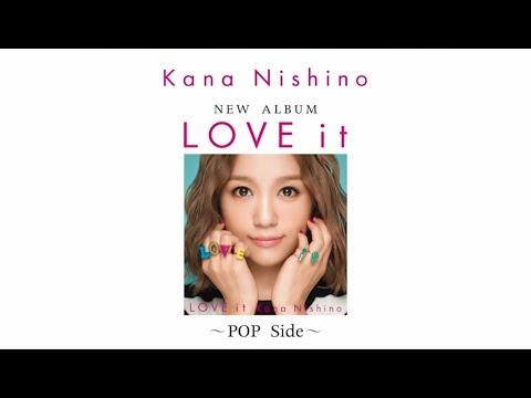 西野カナ New Album「LOVE it」新曲ダイジェスト POP Side