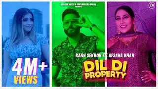 Dil Di Property – Karn Sekhon Feat Afsana Khan Video HD