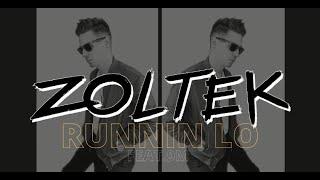ZOLTEK feat. 9M - Runnin Lo  [teaser]