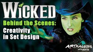 Behind the Scenes of Wicked (Set Design)