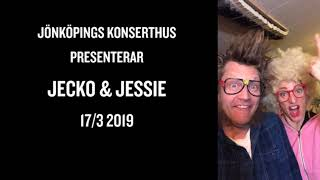 Jecko & Jessie Jönköping 17 mars
