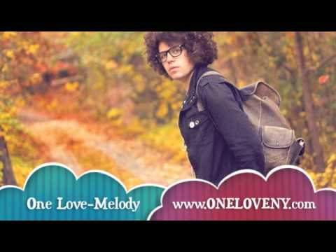 One Love- Melody (2011)