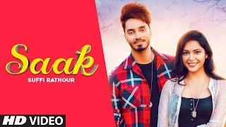 Saak – Suffi Rathour Ft Happy Raikoti Video HD