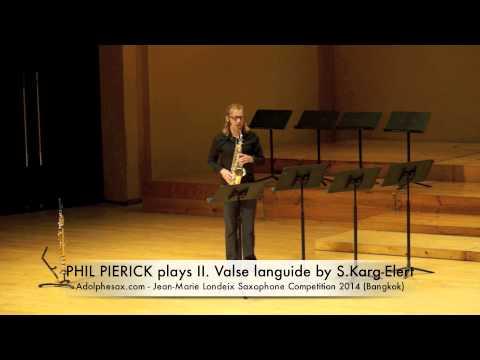 PHIL PIERICK plays II Valse languide by S Karg Elert
