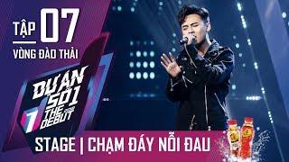 THE DEBUT 2018 - Dự Án Số 1 | Tập 7 | Chạm Đáy Nỗi Đau - Nguyễn Quang Hiếu