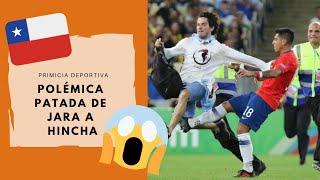 😡GONZÁLO JARA PATEA A UN HINCHA😡 | CHILE VS URUGUAY | COPA AMÉRICA 2019