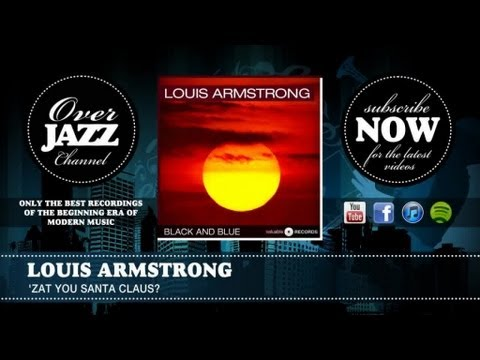 Louis Armstrong - 'Zat You Santa Claus (1953)
