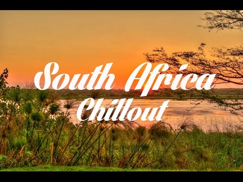 Beautiful SOUTH AFRICA Chillout & Lounge Mix Del Mar
