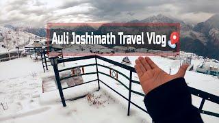 Auli Joshimath Travel Vlog || 2019 #mahivlogs