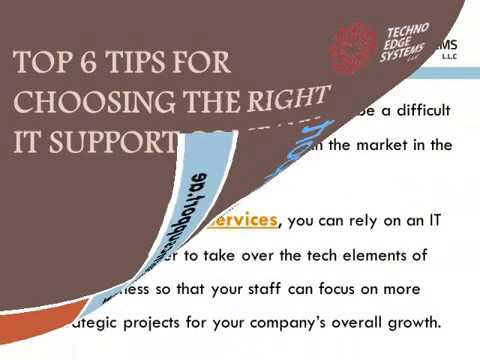 Top 6 tips for choosing the right IT Support company