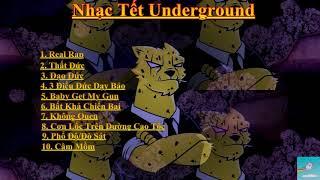 Tuyển Tập Những Bài  Rap/Underground hay, đình đám  nhất năm 2017-2018