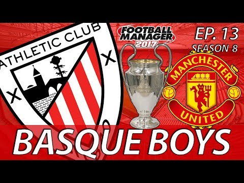 Basque Boys | S08E13 | THIS IS IT | Football Manager 2017