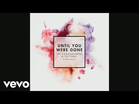 The Chainsmokers, Tritonal - Until You Were Gone (Audio) ft. Emily Warren