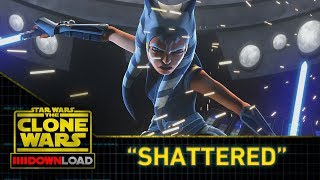 "Clone Wars Download: ""Shattered"""