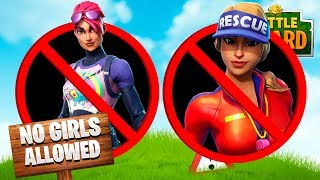 If GIRLS were banned from FORTNITE!