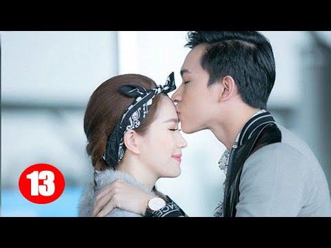 Phim Hay 2020 Thuyết Minh   Tình Yêu Ngọt Ngào - Tập 13   Phim Tình Cảm Trung Quốc Mới Nhất