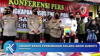 Kapolda Jateng Beberkan Kronologi Pembunuhan Dalang Anom Subekti