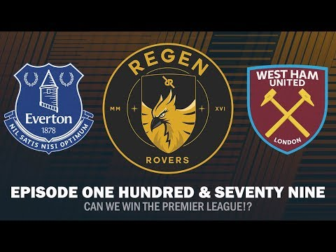 Regen Rovers | Episode 179 - Can We Win The Premier League!? | Football Manager 2019