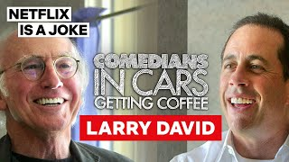 Larry David Tells Jerry Seinfeld About His Snacking Problems | Netflix Is A Joke