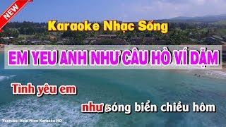Em yêu anh như câu hò ví dặm karaoke - karaoke em yeu anh nhu cau ho vi dam
