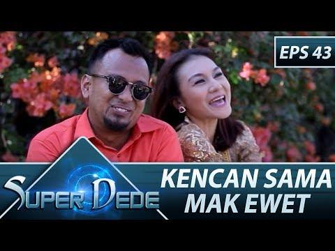 Mukanya Si Rino Babak Belur - Super Dede Eps 43 Part 1