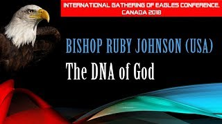 #5 IGOE Canada 2018: The DNA of God | Bishop Ruby Johnson (USA)