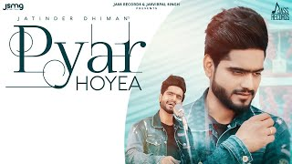 Pyar Hoyea – Jatinder Dhiman