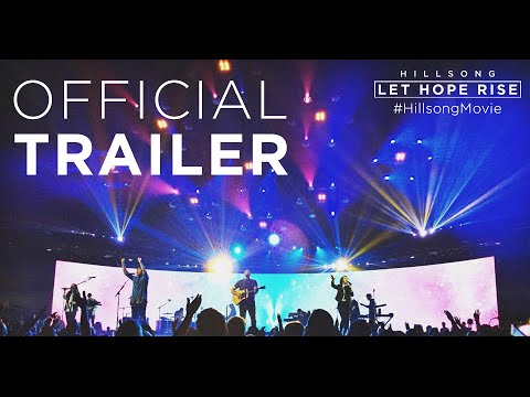 "Check out the trailer for the big-screen worship film ""Hillsong - Let Hope Rise."""