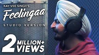 Feelingaa   studio version   Kay Vee Singh   latest new punjabi song 2019