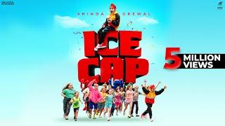 Ice Cap – Shinda Grewal Video HD