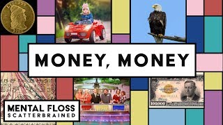 Many Things You Never Knew About Money and Game Shows! - Mental Floss Scatterbrained