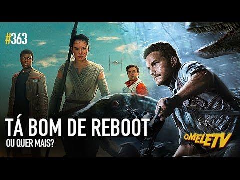 Tá bom de reboot ou quer mais? | OmeleTV
