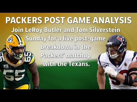 Live post-game analysis of the Packers/Texans game with LeRoy Butler and Tom Silverstein