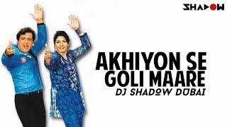 Akhiyon Se Goli Maare   DJ Shadow Dubai Remix   Full Video HD