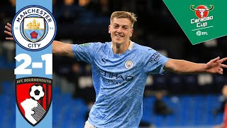 MAN CITY 2-1 BOURNEMOUTH | CARABAO CUP HIGHLIGHTS