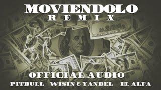 Moviendolo (Remix)  Pitbull – Wisin – Yandel – El Afla