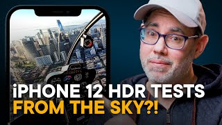 iPhone 12 Dolby Vision HDR — FROM THE SKY! (Feat. Toby Harriman)
