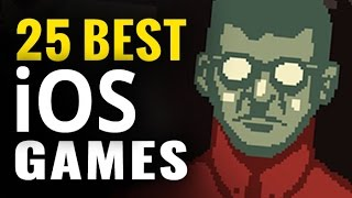 Top 25 Best iOS Games for iPhone & iPad