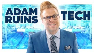 Why You Don't Own Your Tech | Adam Ruins Everything
