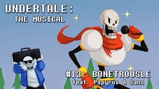Undertale the Musical - Bonetrousle